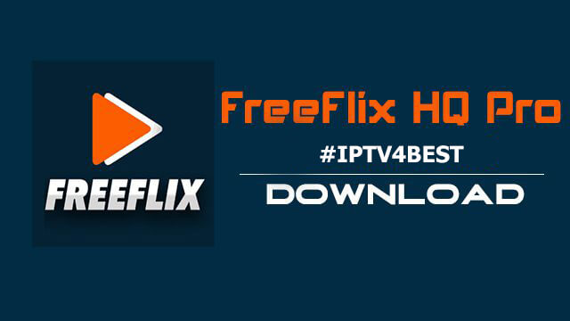 Download Freeflix APK By IPTV4BEST.COM
