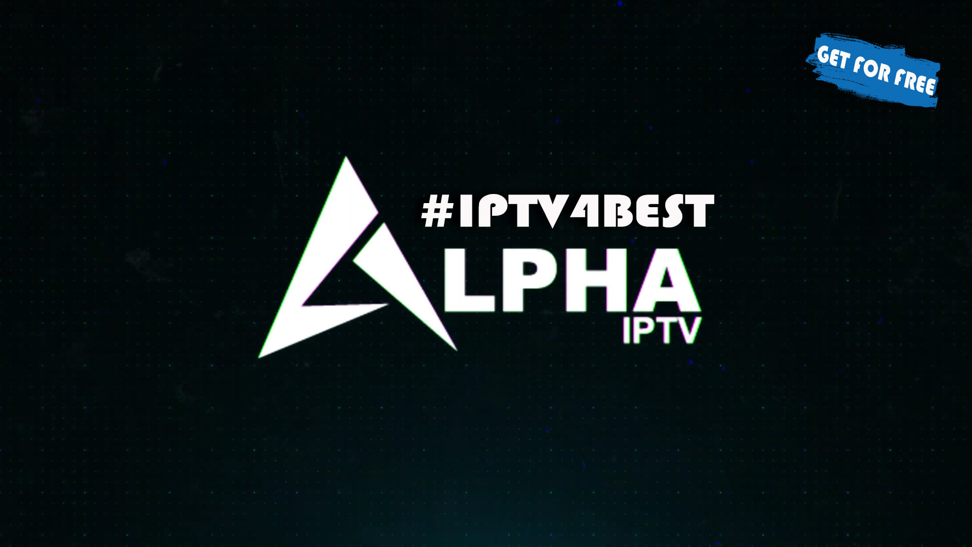 Alpha IPTv APK + Code Activation 2021 IPTv Android APK By IPTV4BEST